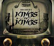 Dan Carlin's Hardcore History King of Kings I